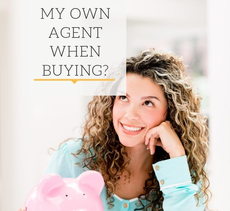 Do I Need My Own Agent When Buying?