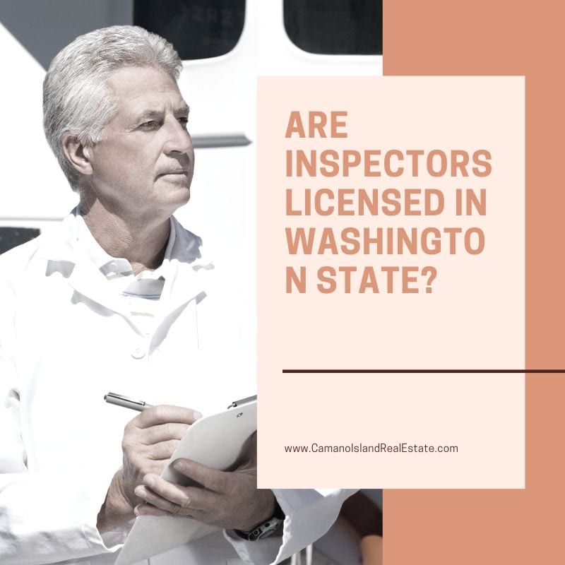 Are Inspectors Licensed in Washington State?