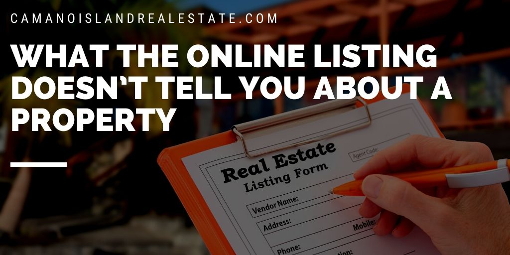 What the Online Listing Doesn't Tell You About a Property