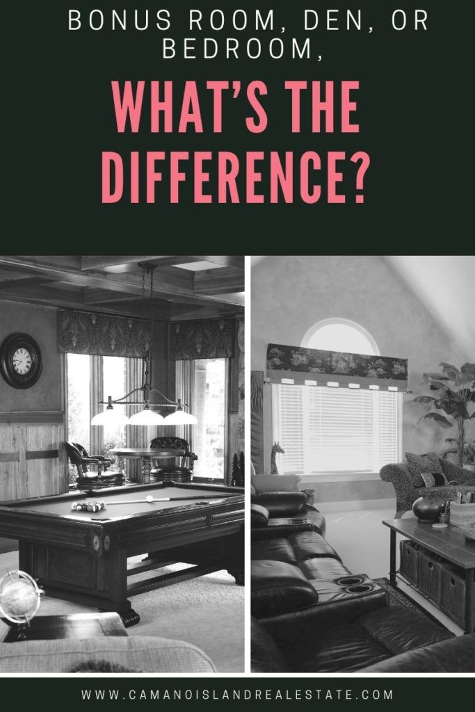 Bonus Room, Den, or Bedroom, What's the Difference?