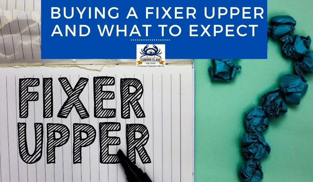 Buying a Fixer Upper and What to Expect
