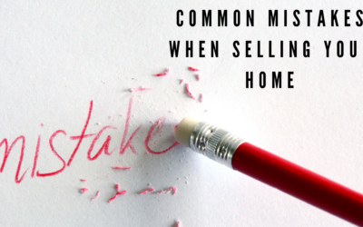 2 Big Mistakes When Selling Your Home