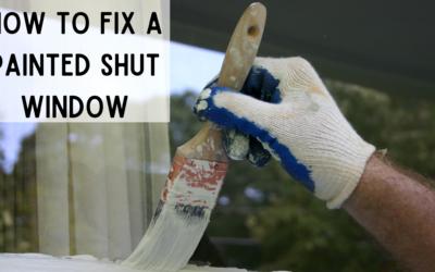 How to Fix Painted Shut Windows
